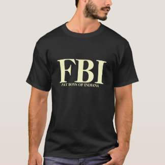 FBI, FAT BOYS OF INDIANA T-Shirt