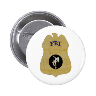 fbi female body inspector pinback buttons