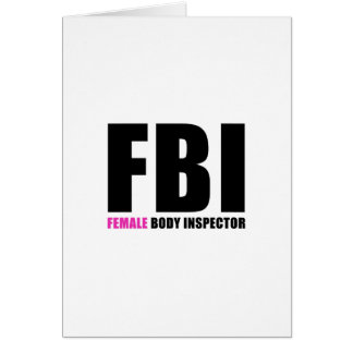FBI Female Body Inspector Card