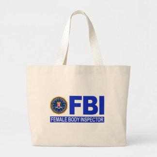 FBI Female Body Inspector Jumbo Tote Bag