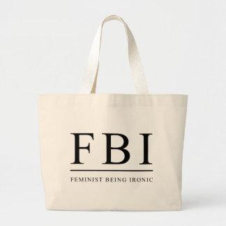 FBI | Feminist Being Ironic Funny Jumbo Tote Bag