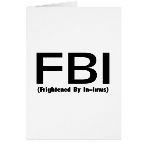 FBI Frightened By In Laws Card