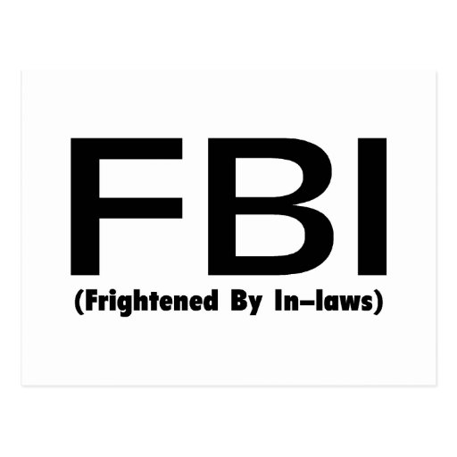 FBI Frightened By In Laws Post Card