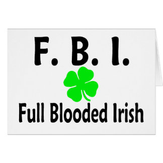 FBI Full Blooded Irish Clover Card