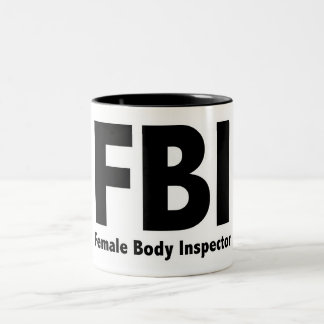FBI Mr Funny Rude Humor Two-Tone Mug