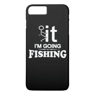 FCK IT IM GOING FISHING iPhone 7 PLUS CASE