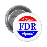 FDR - America's Greatest President Tribute Pinback Button