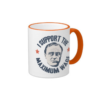 FDR Maximum Wage Mugs