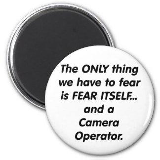 fear camera operator 6 cm round magnet