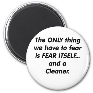 fear cleaner 6 cm round magnet