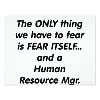 fear human resource manager 11 cm x 14 cm invitation card