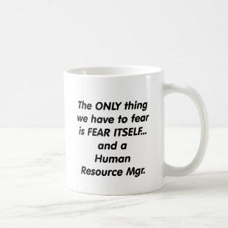 fear human resource manager basic white mug