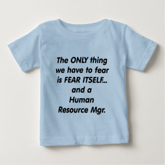 fear human resource manager t shirts