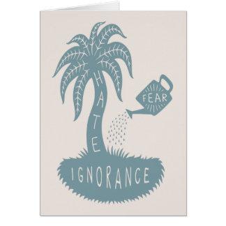 Fear + Ignorance = Hate Greeting Card