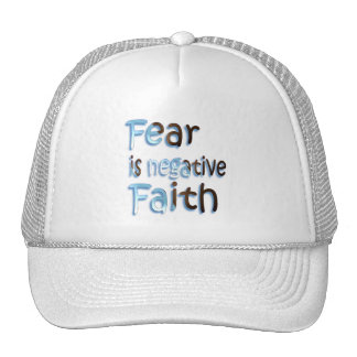 Fear Is Negative Faith Mesh Hat