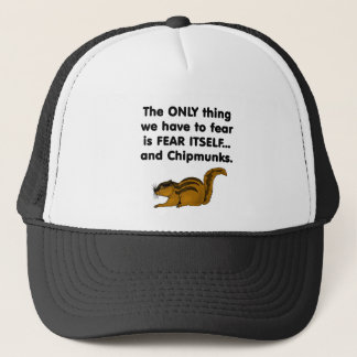 Fear Itself Chipmunks Trucker Hat