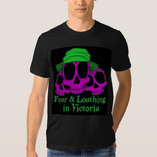 Fear & Loathing in Victoria Tshirts