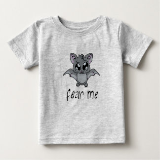 Fear Me! Bat (dark text) Baby T-Shirt