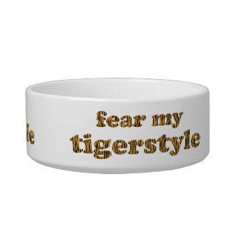 Fear my tigerstyle - Tigerprint Pet Bowl