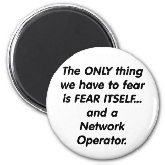 fear network operator 6 cm round magnet