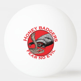 Fear No Evil Honey Badger Funny Animal Red Design Ping Pong Ball