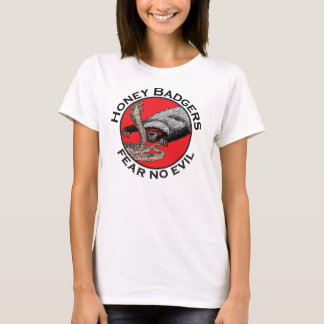 Fear No Evil Honey Badger Funny Animal Red Design T-Shirt