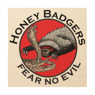 Fear No Evil Honey Badger Funny Animal Red Design Wood Wall Art
