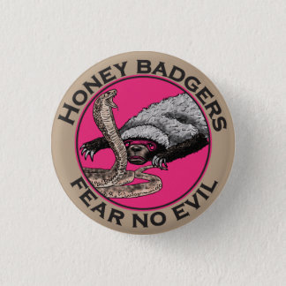Fear No Evil Honey Badger Funny Pink Animal Design 3 Cm Round Badge