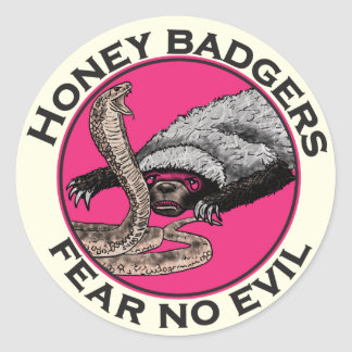 Fear No Evil Honey Badger Funny Pink Animal Design Classic Round Sticker