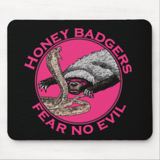 Fear No Evil Honey Badger Funny Pink Animal Design Mouse Mat