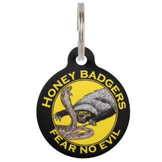 Fear No Evil Honey Badger Snake Animal Art Design Pet Tag