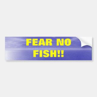 Fear No Fish Bumper Sticker