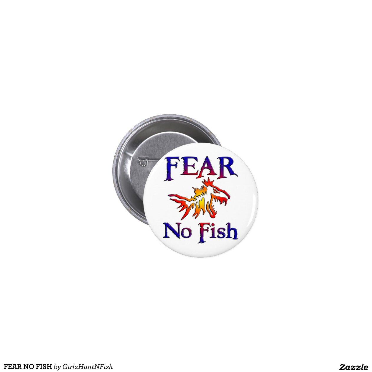 Fear no fish pin zazzle for Fear no fish