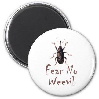 Fear No Weevil 6 Cm Round Magnet