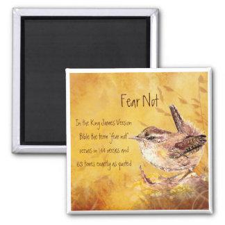 Fear Not Encouragement Watercolor Bird Square Magnet