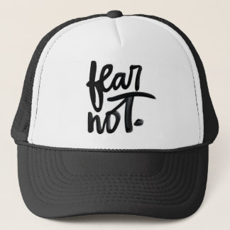 Fear Not Hat