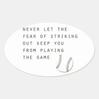 fear of striking out inspirational modern baseball oval sticker