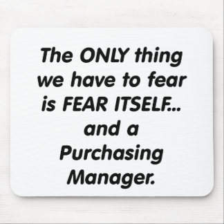 fear purchasing manager mouse pad