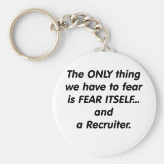Fear Recruiter Basic Round Button Key Ring
