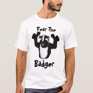 Fear The, Badger T-Shirt
