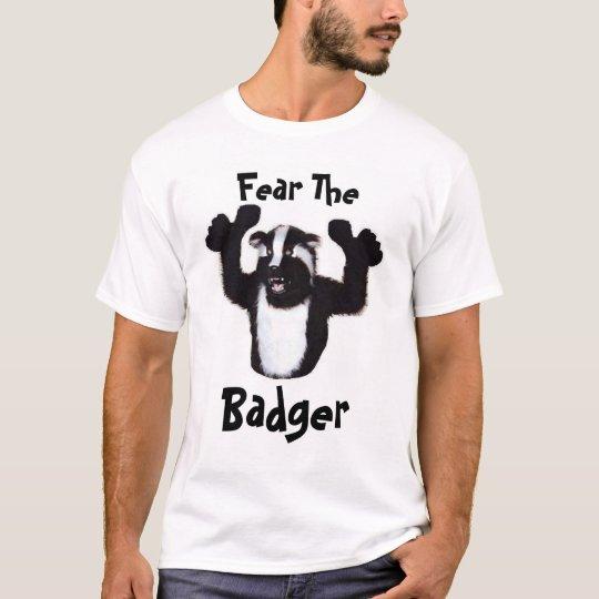 Fear The, Badger T-Shirt