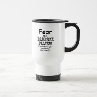 Fear The Bari Sax Player Coffee Mugs