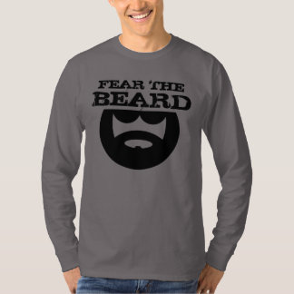 Fear the beard shirt for manly men