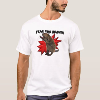 Fear the Beaver T-Shirt