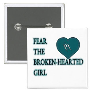 Fear the broken hearted 15 cm square badge