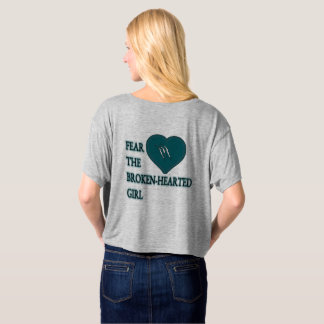 Fear the broken hearted tee shirts