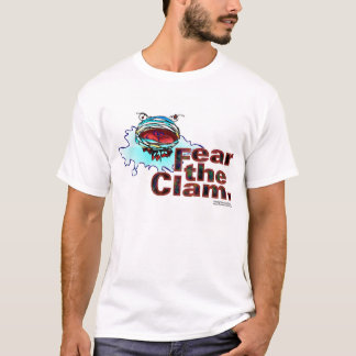 Fear the Clam T-Shirt