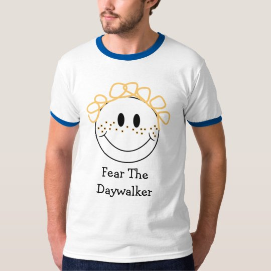 Fear The Daywalker T-Shirt