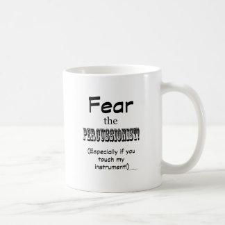 Fear The Percussionist Coffee Mugs