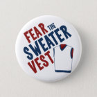 Fear the Sweater Vest 6 Cm Round Badge